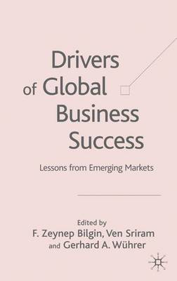 Drivers of Global Business Success: Lessons From Emerging Markets (Hardback)
