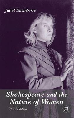 Shakespeare and the Nature of Women (Paperback)