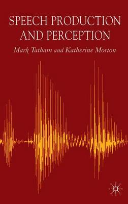 Speech Production and Perception (Paperback)