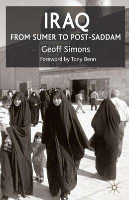 Iraq: From Sumer to Post-Saddam (Paperback)