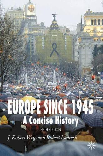 Europe Since 1945: A Concise History (Paperback)