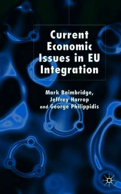 Current Economic Issues in EU Integration (Paperback)