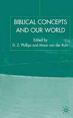 Biblical Concepts and our World - Claremont Studies in the Philosophy of Religion (Hardback)