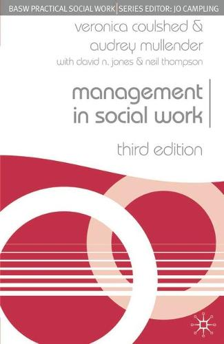 Management in Social Work - Practical Social Work Series (Paperback)