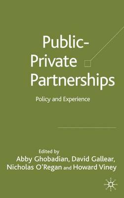 Private-Public Partnerships: Policy and Experience (Hardback)