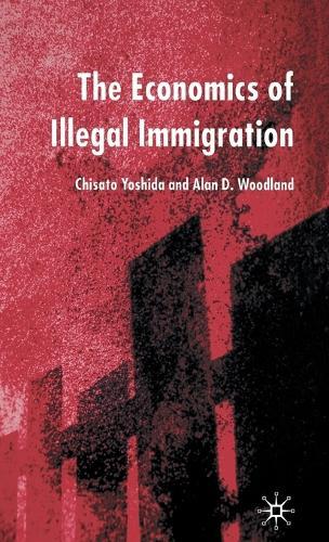 The Economics of Illegal Immigration (Hardback)