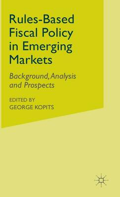 Rules-Based Fiscal Policy in Emerging Markets: Background, Analysis and Prospects - Procyclicality of Financial Systems in Asia (Hardback)