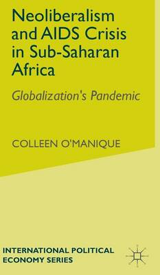 an overview of neo liberalism globalization Neo-liberalismchanging spatio-temporal relations and an indiscernible hand march 2011 pablo alejandro this review essay will briefly highlight some key particularities of neo-liberalism, such as the meta-governance similar to the regulatory and power-diffusing effects of globalization, an also.