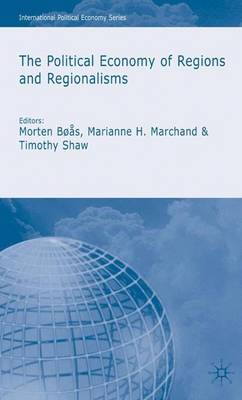 The Political Economy of Regions and Regionalisms - International Political Economy Series (Hardback)