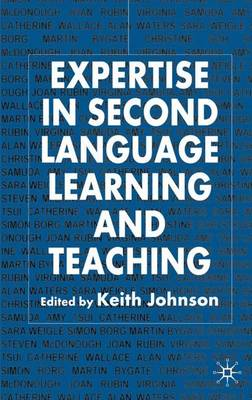 Expertise in Second Language Learning and Teaching (Hardback)