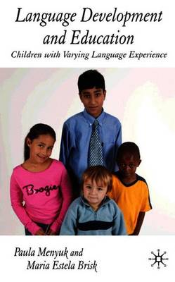 Language Development and Education: Children With Varying Language Experiences (Paperback)