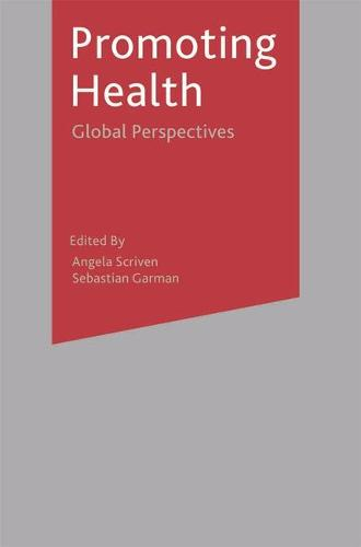 Promoting Health: Global Perspectives (Hardback)