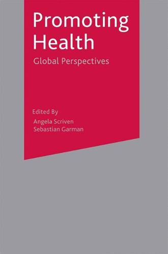 Promoting Health: Global Perspectives (Paperback)
