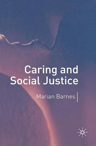 Caring and Social Justice (Hardback)