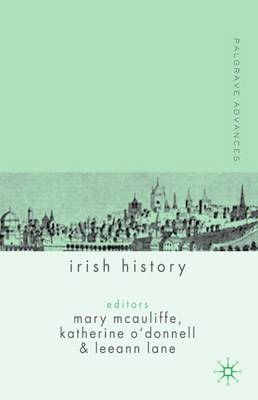 Palgrave Advances in Irish History - Palgrave Advances (Paperback)
