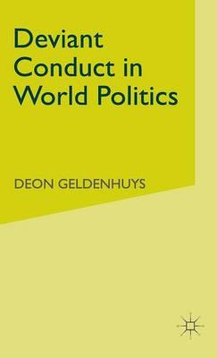 Deviant Conduct in World Politics (Hardback)