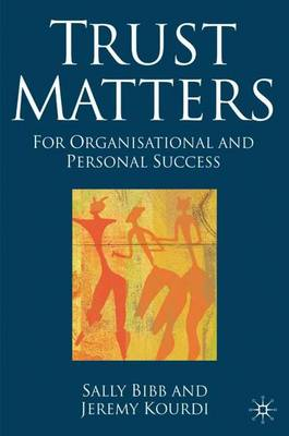 Trust Matters: For Organisational and Personal Success (Hardback)