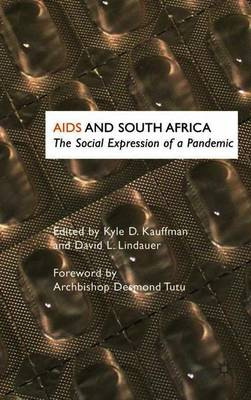 AIDS and South Africa: The Social Expression of a Pandemic (Paperback)