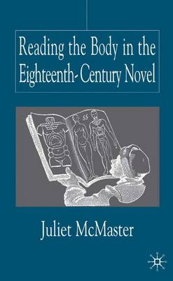 Reading the Body in the Eighteenth-Century Novel (Hardback)