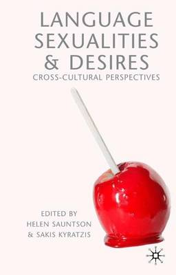 Language, Sexualities and Desires: Cross-Cultural Perspectives (Hardback)