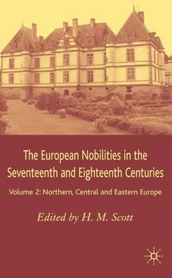 The European Nobilities: Northern, Central and Eastern Europe (Hardback)