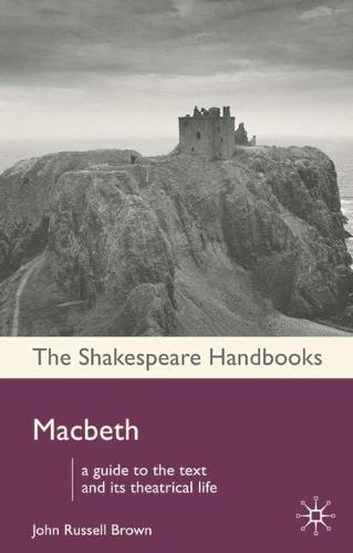 Macbeth - Shakespeare Handbooks (Hardback)