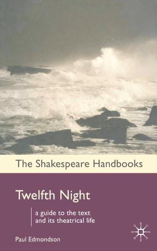 Twelfth Night - Shakespeare Handbooks (Hardback)