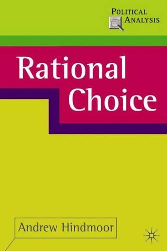 Rational Choice - Political Analysis (Paperback)