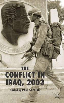 The Conflict in Iraq, 2003 (Hardback)