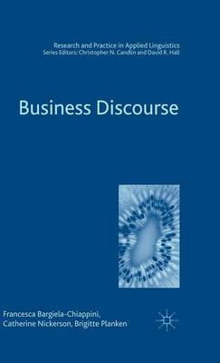 Business Discourse - Research and Practice in Applied Linguistics (Hardback)