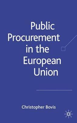 Public Procurement in the European Union (Hardback)
