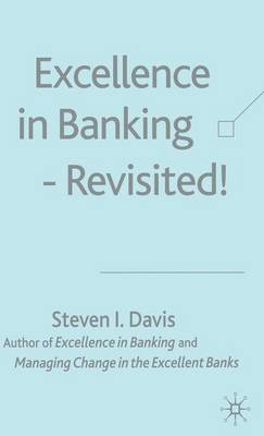 Excellence in Banking Revisited! (Hardback)