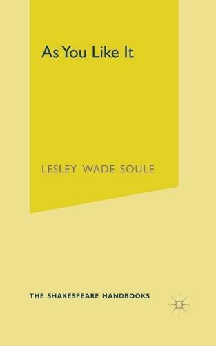 As You Like It - Shakespeare Handbooks (Paperback)
