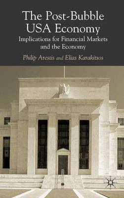 The Post-Bubble US Economy: Implications for Financial Markets and the Economy (Paperback)