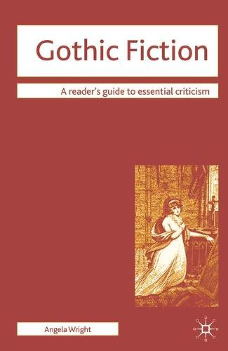 Gothic Fiction - Readers' Guides to Essential Criticism (Paperback)