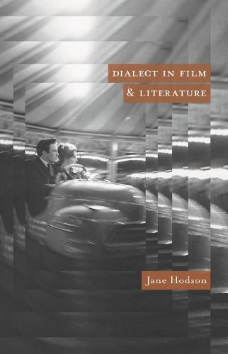 Dialect in Film and Literature (Paperback)