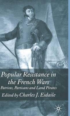 Popular Resistance in the French Wars (Hardback)