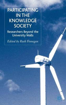 Participating in the Knowledge Society: Researchers Beyond the University Walls (Hardback)