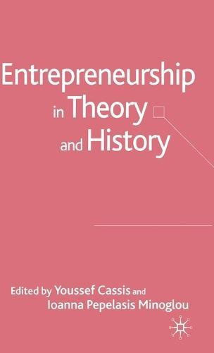 Entrepreneurship in Theory and History (Hardback)