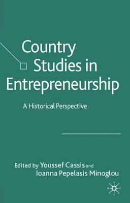 Country Studies in Entrepreneurship: A Historical Perspective (Hardback)