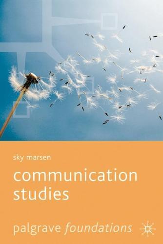Communication Studies - Palgrave Foundations Series (Paperback)