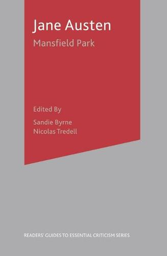 Jane Austen-Mansfield Park - Readers' Guides to Essential Criticism (Hardback)