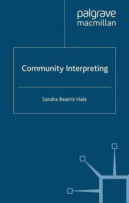 Community Interpreting - Research and Practice in Applied Linguistics (Paperback)