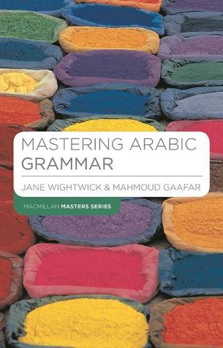 Mastering Arabic Grammar - Palgrave Master Series (Languages) (Paperback)