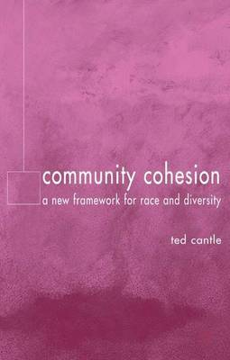 Community Cohesion: A New Framework for Race and Diversity (Hardback)