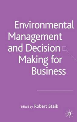 Environmental Management and Decision Making for Business (Hardback)