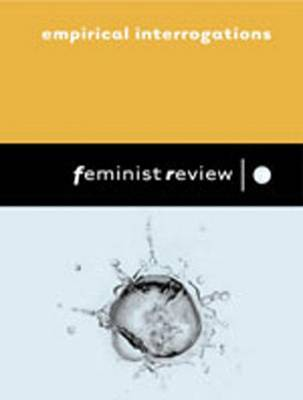 Empirical Interrogations: Issue 78: Gender, 'Race' and Class - Feminist Review (Paperback)