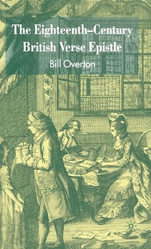The Eighteenth-Century British Verse Epistle (Hardback)
