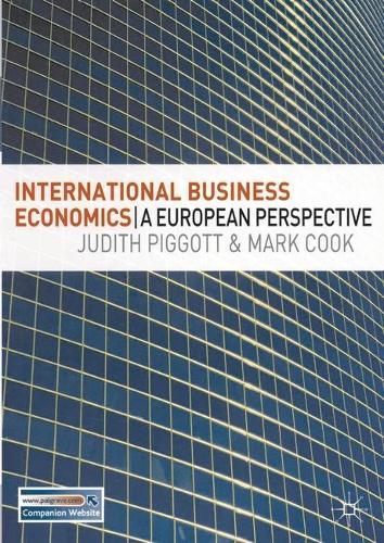 International Business Economics: A European Perspective (Paperback)