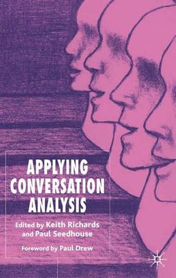Applying Conversation Analysis (Hardback)
